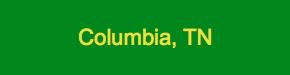 Columbia TN