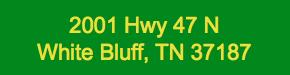Job Location - 2001 Hwy 47 N White Bluff